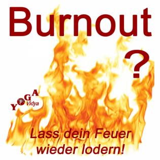 Burnout - Vorbeugung, Umgang und Heilung
