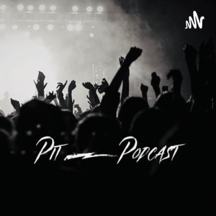 Pit Podcast