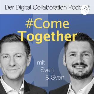 #ComeTogether - Der Digital Collaboration Podcast