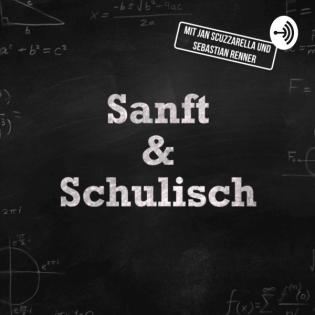 Sanft & Schulisch - Der Oberstufen-Podcast
