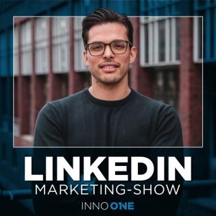 Die LinkedIn Marketing - Show