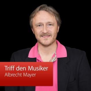 Albrecht Mayer: Triff den Musiker