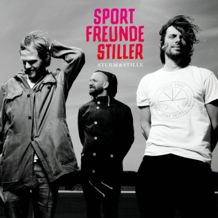 Sportfreunde Stiller - Sturm & Stille