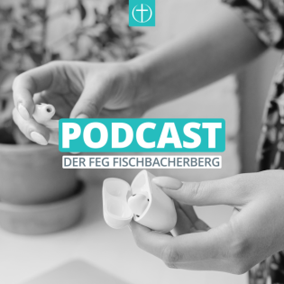 Predigten der FeG Fischbacherberg