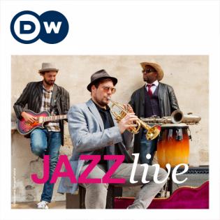 Jazz Live | Deutsche Welle