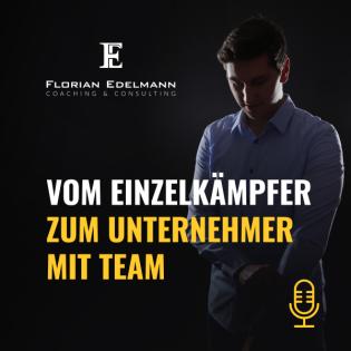 Vom Einzelkämpfer zum Unternehmer mit Team