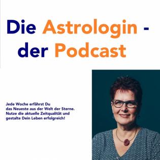 Die Astrologin - der Podcast mit Franziska Engel