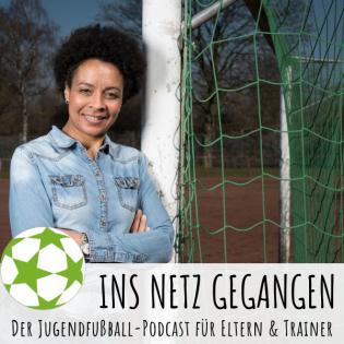 Ins Netz gegangen – Der Jugendfußball-Podcast für Eltern & Trainer