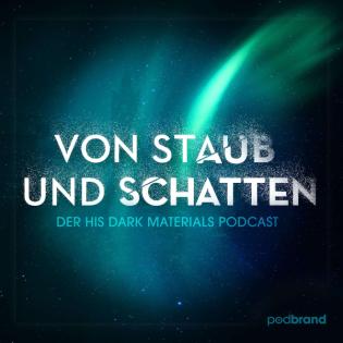 Von Staub und Schatten – Der His Dark Materials Podcast