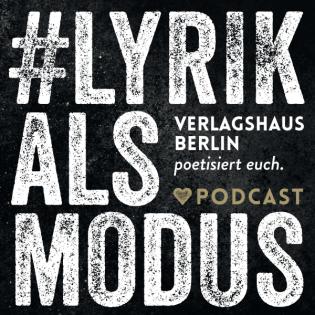 #lyrikalsmodus – der Lyrik-Podcast