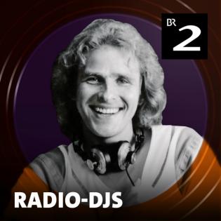 Radio-DJs - Der BR-Retro-Podcast