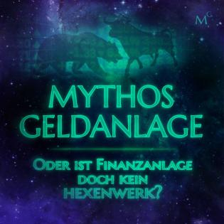 Mythos Geldanlage
