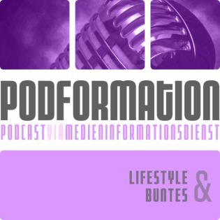 podformation - Lifestyle & Buntes