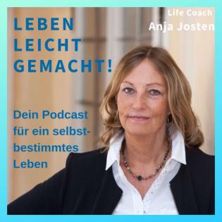 Leben leicht gemacht | Dein Podcast für ein selbstbestimmtes Leben