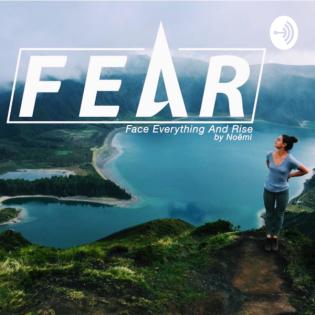 FEAR-FaceEverythingAndRise