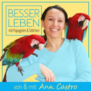 Besser Leben mit Papageien & Sittichen