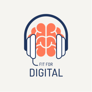 Fit for digital