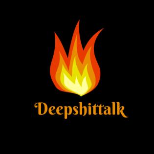 Deepshittalk