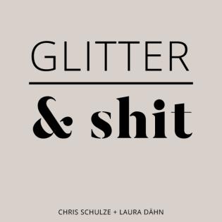 GLITTER & shit