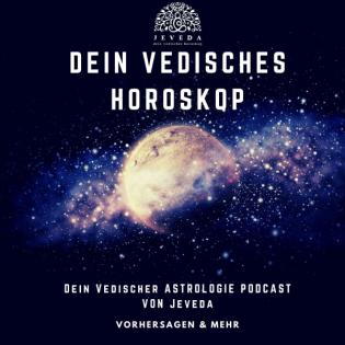 Dein vedisches Horoskop - Jeveda