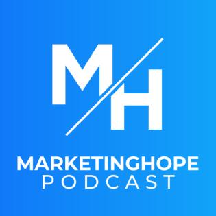 Marketinghope Podcast