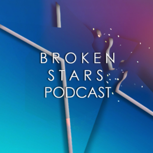 Broken Stars Podcast
