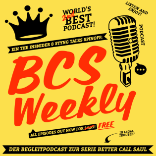 BCS Weekly - Better Call Saul Podcast