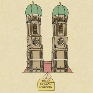 Munich Politicized