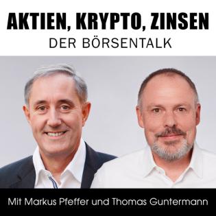 Aktien, Krypto, Zinsen – der Börsentalk
