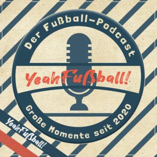 Der YeahFußball-Podcast
