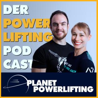 Planet Powerlifting - Der Kraftdreikampf Podcast