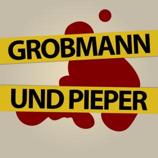 Grobmann und Pieper