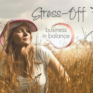 Stress-Off   Entspannt statt gestresst - Stressmanagement und Mentales Training