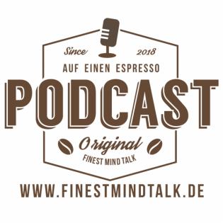 Finest Mind Talk - Dein Podcast für Mentale Frische