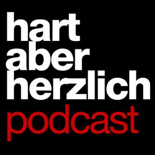 Hart-aber-Herzlich Podcast