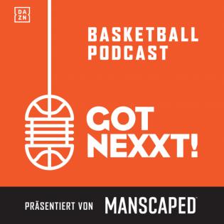 Got Nexxt – Der NBA und Basketball Podcast