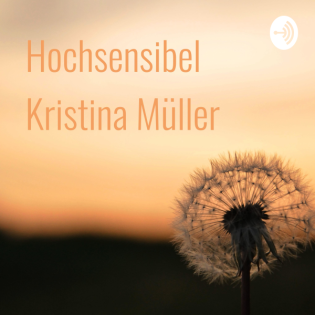 Hochsensibel   Kristina Müller