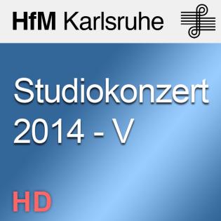 Studiokonzert 2014 - V - HD