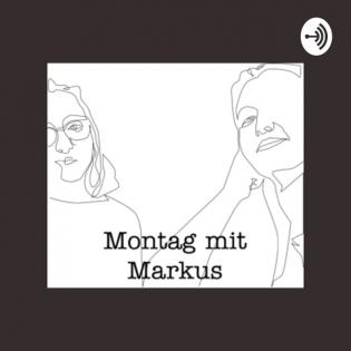 Montag Mit Markus