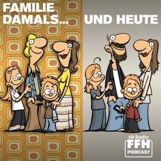 Familie damals... und heute