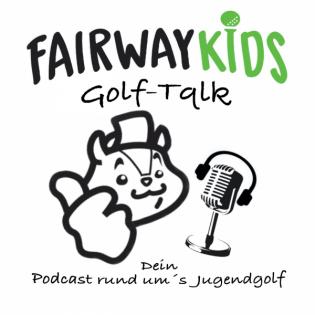 Fairwaykids Golf-Talk - Der Jugendgolf-Podcast