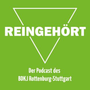 Reingehört - Der Podcast des BDKJ Rottenburg-Stuttgart