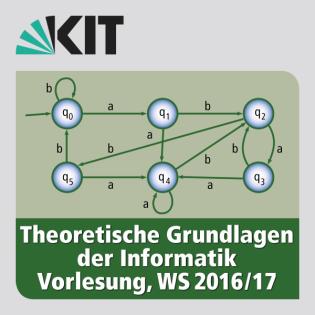Theoretische Grundlagen der Informatik, Vorlesung, WS16/17