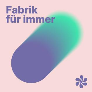 Fabrik Für Immer | nachhaltig wirtschaften