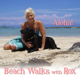 Beach Walks with Rox