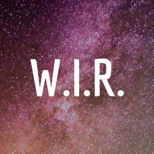 W.I.R. - Erinnere Dich an Deine wahre Natur