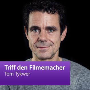 Tom Tykwer: Triff den Filmemacher