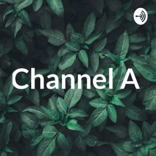 Channel A