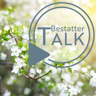 Bestatter TALK