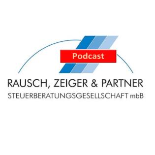 Rausch, Zeiger & Partner Podcast